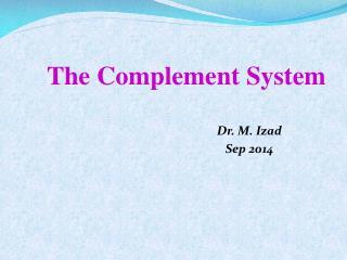 Dr. M. Izad Sep 2014