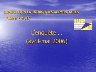 INNOVATION EN INDUSTRIES ALIMENTAIRES   Master Pro IIA