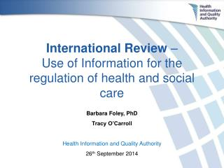 International Review  – Use of Information for the regulation of health and social care