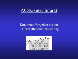 ACS/akuter Infarkt