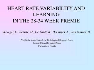 HEART RATE VARIABILITY AND LEARNING  IN THE 28-34 WEEK PREMIE