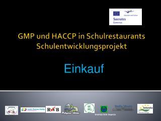 GMP und HACCP in Schulrestaurants Schulentwicklungsprojekt