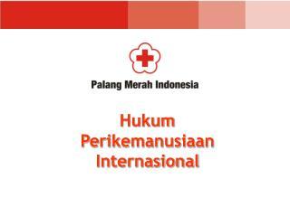 Hukum  Perikemanusiaan  Internasional