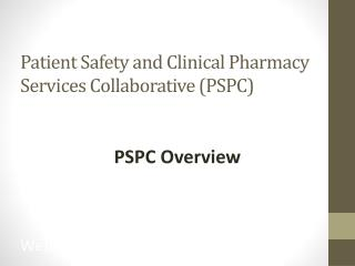 Patient Safety and Clinical Pharmacy Services Collaborative (PSPC)