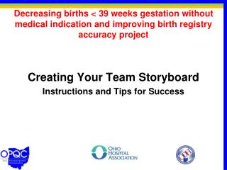 Creating Your Team Storyboard Instructions and Tips for Success