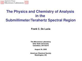 The Physics and Chemistry of Analysis  in the  Submillimeter/Terahertz Spectral Region