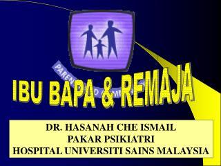 IBU BAPA & REMAJA
