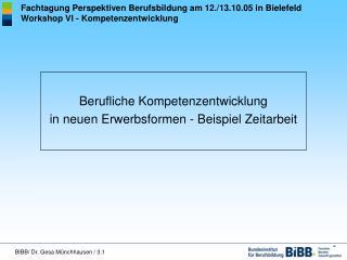 Fachtagung Perspektiven Berufsbildung am 12./13.10.05 in Bielefeld