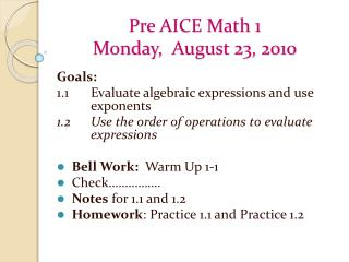 Pre AICE Math 1 Monday ,   August 23, 2010