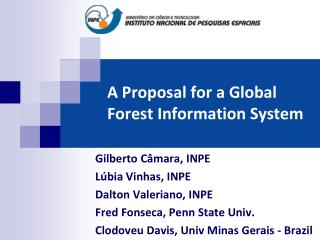 A Proposal for a Global Forest Information System