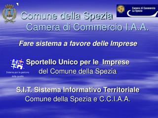 Comune della Spezia        Camera di Commercio I.A.A.