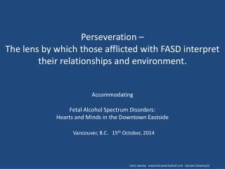 Perseveration and FASD