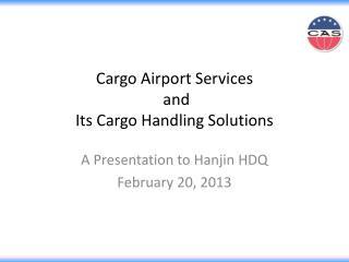 Cargo Airport Services  and  Its Cargo Handling Solutions