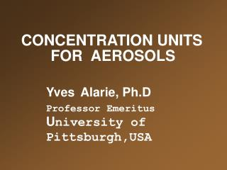 CONCENTRATION UNITS        FOR  AEROSOLS