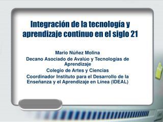 Integración de la tecnología y aprendizaje continuo en el siglo 21