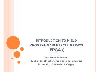 Introduction to Field Programmable Gate Arrays FPGAs