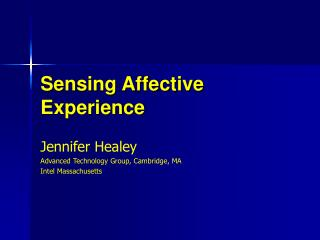 Sensing Affective Experience
