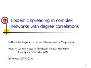 Epidemic spreading in complex networks with degree correlations