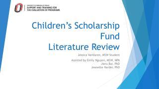 Children's Scholarship Fund Literature Review