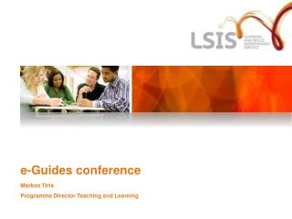 e-Guides conference Markos Tiris Programme Director Teaching and Learning