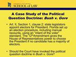A Case Study of the Political Question Doctrine: Bush v. Gore