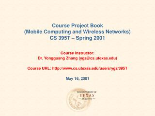 Course Project Book Mobile Computing and Wireless Networks CS 395T   Spring 2001