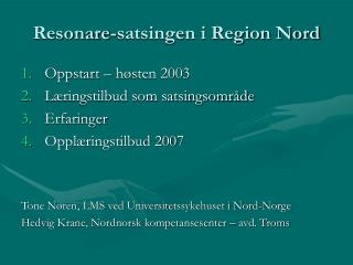 Resonare-satsingen i Region Nord
