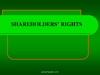 SHAREHOLDERS '  RIGHTS