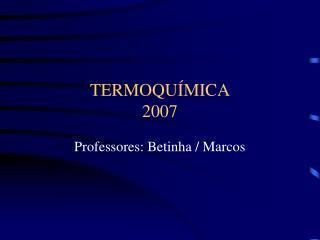 TERMOQUÍMICA 2007
