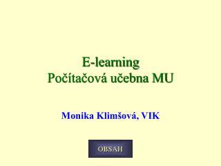 E-learning Počítačová učebna MU