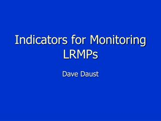 Indicators for Monitoring LRMPs