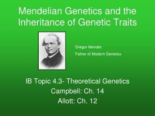 Mendelian Genetics and the Inheritance of Genetic Traits