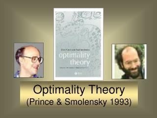 Optimality Theory Prince  Smolensky 1993