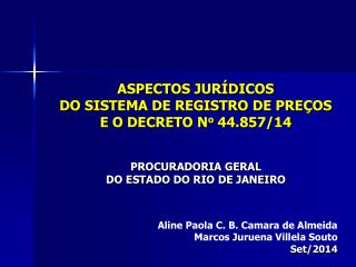 Aline Paola C. B.  Camara  de Almeida Marcos  Juruena  Villela Souto Set/2014