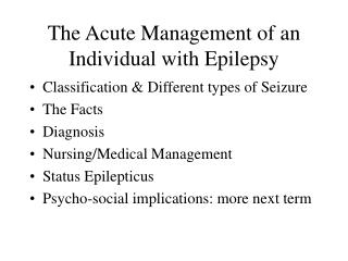 The Acute Management of an Individual with Epilepsy