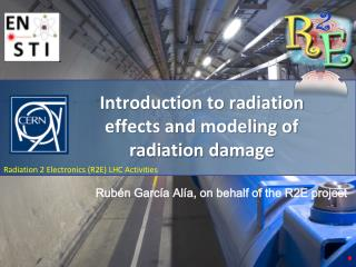 Introduction to radiation effects and modeling of radiation damage