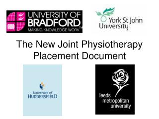The New Joint Physiotherapy Placement Document