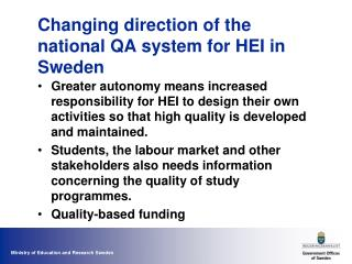 Changing direction of the national QA system for HEI in Sweden