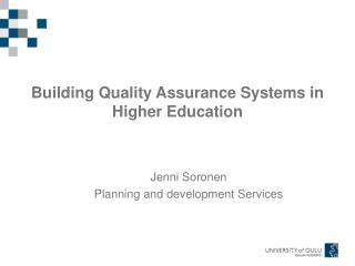 Building Quality Assurance Systems in Higher Education