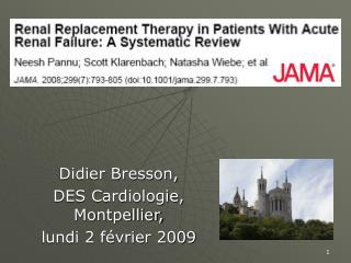 Didier Bresson,  DES Cardiologie, Montpellier,  lundi 2 février 2009