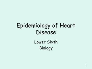 Epidemiology of Heart Disease