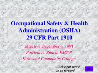 Occupational Safety & Health Administration (OSHA) 29 CFR Part 1910