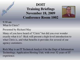 DOIT Training Briefings November 18, 2009 Conference Room 1002