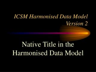 ICSM Harmonised Data Model Version 2