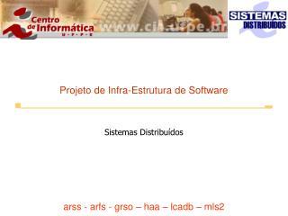 Projeto de Infra-Estrutura de Software
