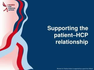 Supporting the  patient–HCP relationship
