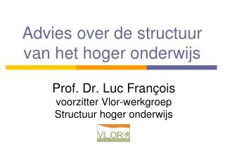 Advies over de structuur van het hoger onderwijs