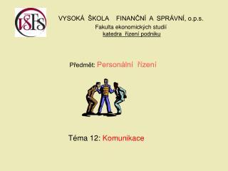 Předmět:  Personální  řízení