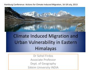 Climate Induced Migration and Urban Vulnerability in Eastern Himalayas