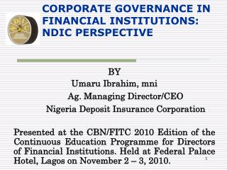 CORPORATE GOVERNANCE IN FINANCIAL INSTITUTIONS: NDIC PERSPECTIVE